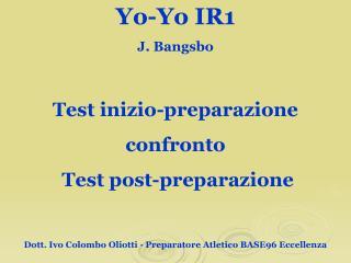 Test inizio-preparazione  confronto  Test post-preparazione