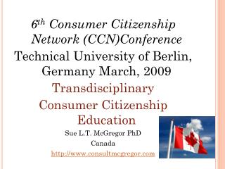 6 th  Consumer  Citizenship Network ( CCN)Conference