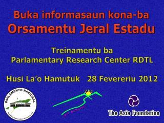 Buka informasaun kona-ba Orsamentu  Jeral  Estadu