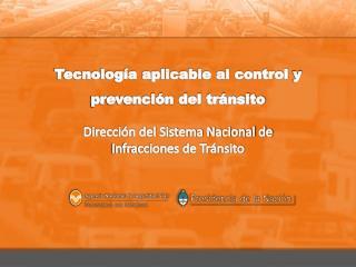 Tecnolog�a aplicable al control  y prevenci�n del  tr�nsito