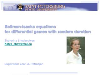 Bellman-Isaaks equations  for differential games with random duration Ekaterina Shevkoplyas