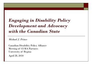 Engaging in Disability Policy Development and Advocacy  with the Canadian State