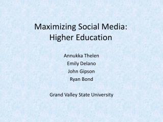 Maximizing Social Media: Higher Education