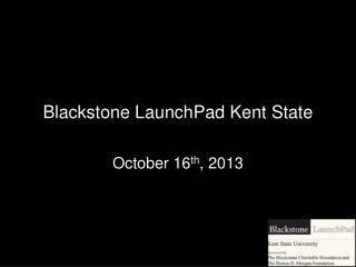 Blackstone LaunchPad Kent State