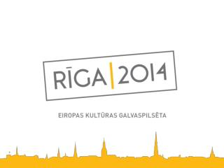 Rīga un pārējās kultūras galvaspilsētas