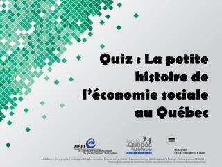 Quiz: La petite histoire de l'économie sociale au Québec