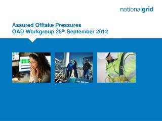 Assured Offtake Pressures  OAD Workgroup 25 th  September 2012