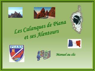 Les Calanques de Piana et ses Alentours