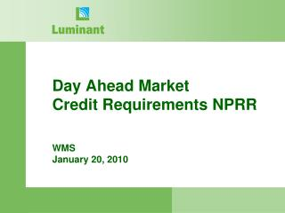 Day Ahead Market     Credit Requirements NPRR