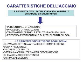 CARATTERISTICHE DELL�ACCIAIO