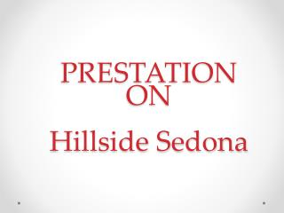 Hillside Sedona - World Class Shopping Center