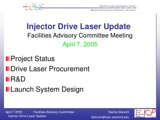 Injector Drive Laser Update