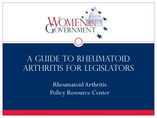 A Guide to Rheumatoid Arthritis for Legislators