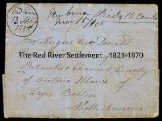 The Red River Settlement 1821-1870