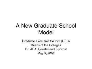 A New Graduate School Model