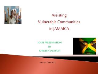Assisting   Vulnerable Communities  in JAMAICA