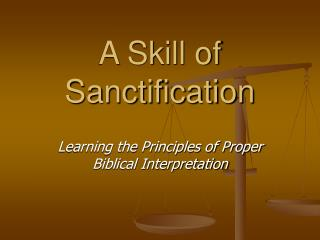A Skill of Sanctification