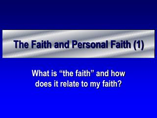 The Faith and Personal Faith (1)