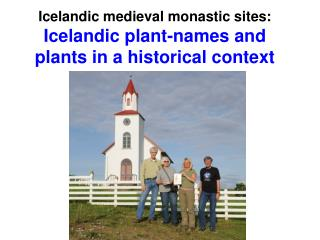 Icelandic medieval monastic sites: Icelandic plant-names and plants in a historical context