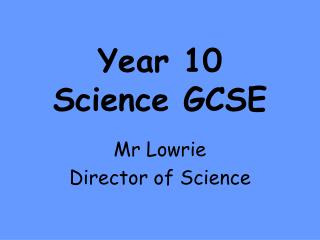 Year 10 Science GCSE