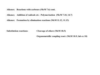 Alkenes: Reactions with carbenes (McM 7.6) cont.
