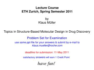 Topics in Structure-Based Molecular Design in Drug Discovery