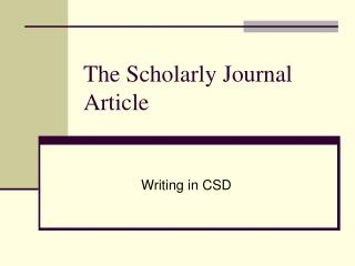 The Scholarly Journal Article