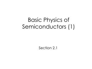 Basic Physics of Semiconductors (1)