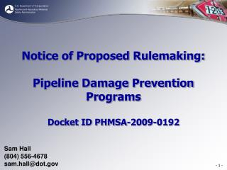 Notice of Proposed Rulemaking: Pipeline Damage Prevention Programs Docket ID PHMSA-2009-0192
