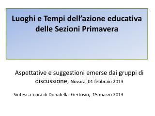Luoghi e Tempi dell'azione educativa delle Sezioni Primavera