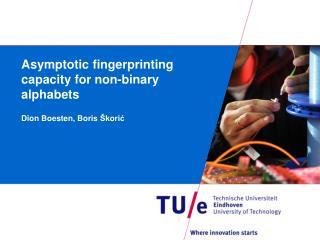 Asymptotic fingerprinting capacity for non-binary alphabets