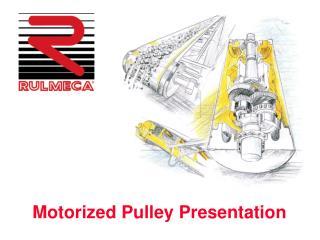 Motorized Pulley Presentation