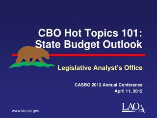 CBO Hot Topics 101: State  Budget Outlook