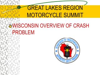 Wisconsin Overview of Crash Problem