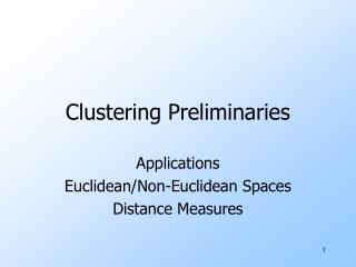 Clustering Preliminaries
