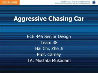 Aggressive Chasing Car