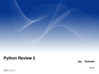 Python Review 2