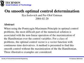 On smooth optimal control determination Ilya Ioslovich and Per-Olof Gutman  2004-02-20