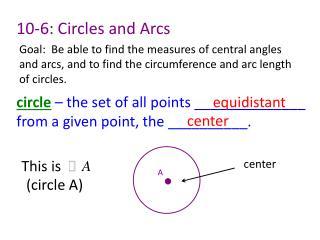 10-6: Circles and Arcs