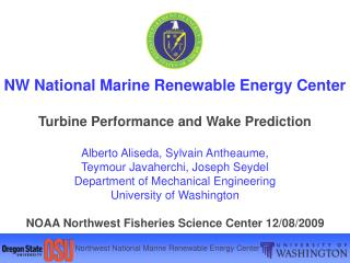 NW National Marine Renewable Energy Center Turbine Performance and Wake Prediction