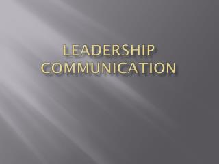 Leadership Communication