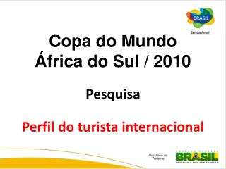 Perfil do turista internacional