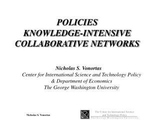 POLICIES KNOWLEDGE-INTENSIVE COLLABORATIVE NETWORKS