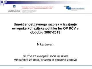 REPUBLIKA SLOVENIJA REPUBLIC OF SLOVENIA