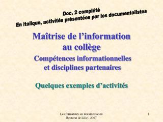 Maîtrise de l'information au collège Compétences informationnelles  et disciplines partenaires
