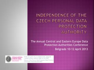 Independence of The Czech Personal Data Protection  Authority
