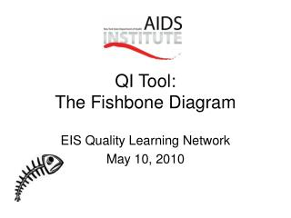 QI Tool:  The Fishbone Diagram