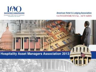 Hospitality  Asset Managers  Association 2013