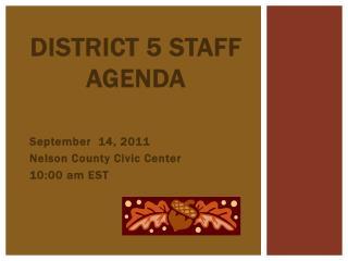 District 5 Staff Agenda