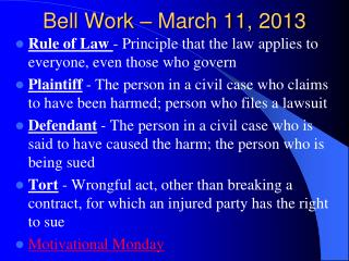 Bell Work – March 11, 2013